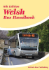 British Bus Publishing Welsh Bus Handbook - 6th edition - 2013